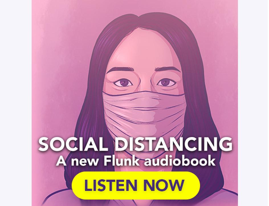 Flunk: Social Distancing